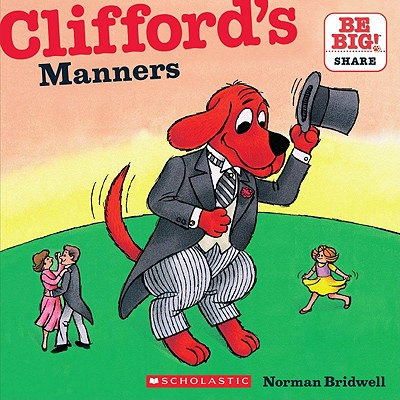 Clifford's Manners By Bridwell, Norman