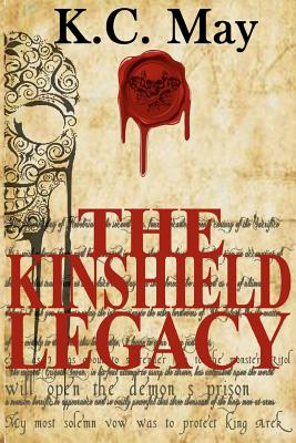 The Kinshield Legacy By May, K. C.