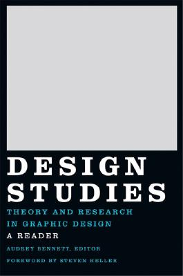 Design Studies By Bennett, Audrey (EDT)/ Heller, Steven (FRW)